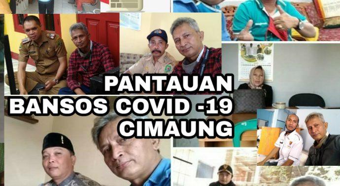 HASIL PANTAUAN LAPANGAN PADA PENYALURAN DANA BANSOS COVID 19  KEC.CIMAUNG