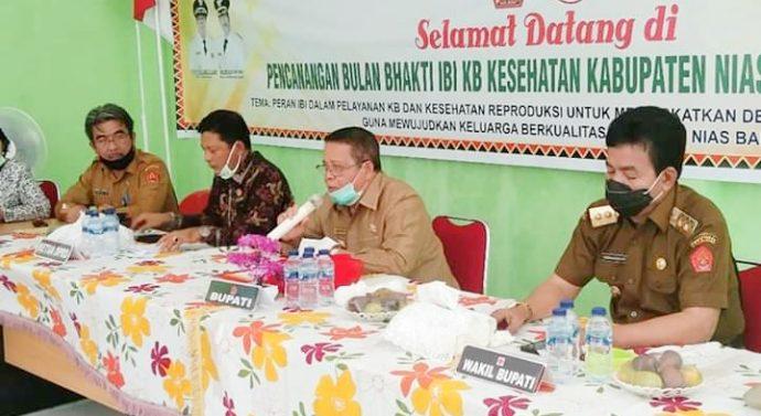 BUPATI NIAS BARAT BUKA SECARA RESMI PENCANANGAN BULAN BAKTI IKATAN IBI INDONESIA KELUARGA BERENCANA KESEHATAN