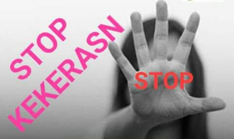 STOP KEKERASAN TERHADAP PEREMPUAN DAN ANAK BAIK CARA FISIK DAN PSIKIS